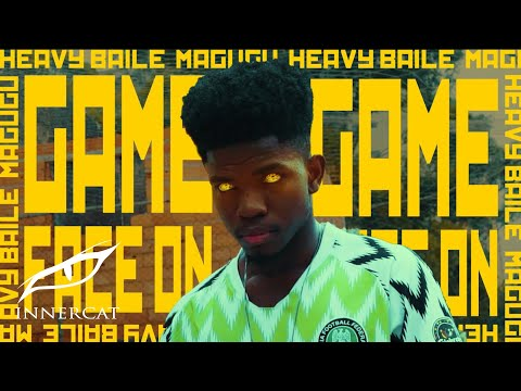 Heavy Baile & Magugu - Game Face On (Official Video)