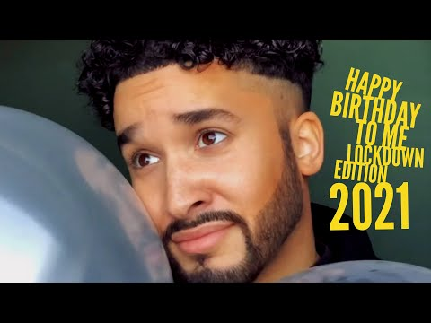 Happy Birthday To Me: The Lockdown Edition 2021 | Jahméne
