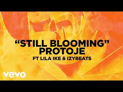 Protoje - Still Blooming (Visualizer) ft. Lila Iké, IzyBeats