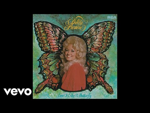 Dolly Parton - Love Is Like a Butterfly (Official Audio)