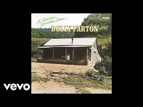 Dolly Parton - My Tennessee Mountain Home (Official Audio)