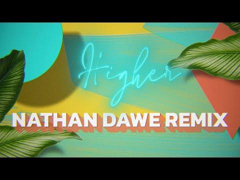 Clean Bandit - Higher (feat. iann dior) [Nathan Dawe Remix]