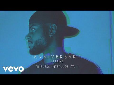 Bryson Tiller - Timeless Interlude Pt. II (Audio)