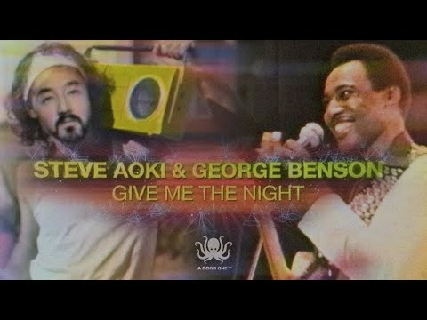 Steve Aoki & George Benson - Give Me The Night (Official Music Video)