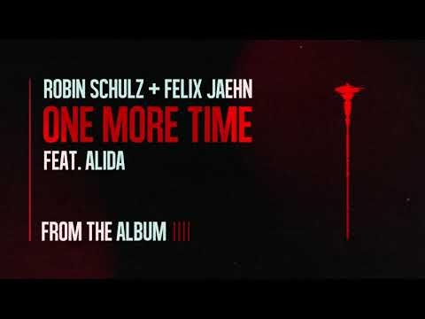 Robin Schulz & Felix Jaehn -  One More Time feat. Alida (Official Audio)