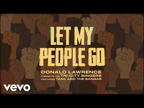 Let My People Go (Official Music Video)
