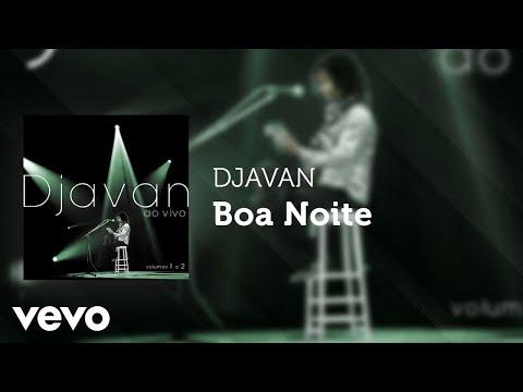 Djavan - Boa Noite (Ao Vivo) (Áudio Oficial)