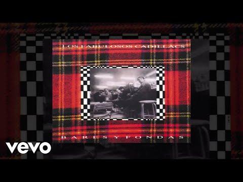 Los Fabulosos Cadillacs - Vos Sin Sentimiento (Audio)