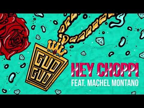 Hey Choppi - Gud Gud ft. Machel Montano (Official Audio)
