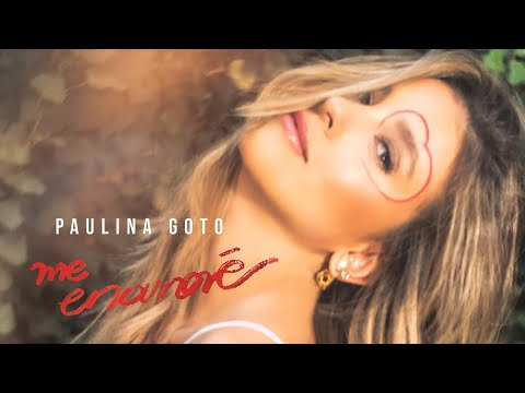 Paulina Goto - Me enamoré (Video oficial)