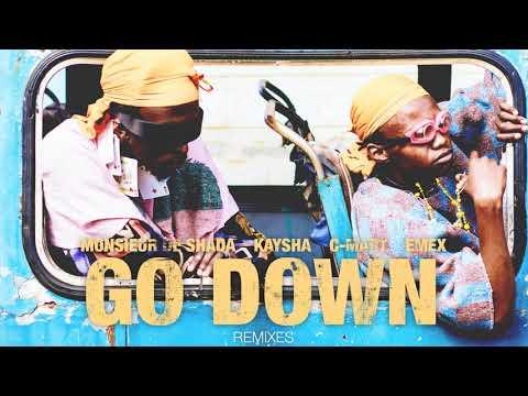 Go Down - Lil Maro Afrobeats Remix - Monsieur de Shada x Kaysha x Emex x C-Mart