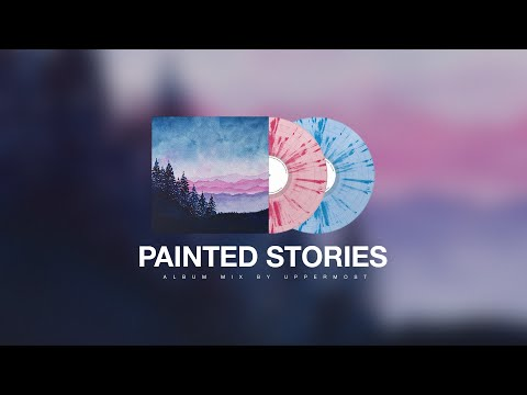 Uppermost - Painted Stories (Album Mix)