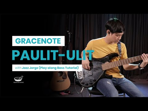 Gracenote - Paulit-ulit (Play Along Bass Tutorial with Jazz Jorge)