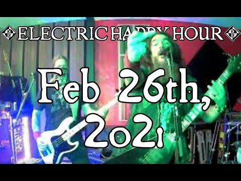 Electric Happy Hour - Feb 26th, 2021