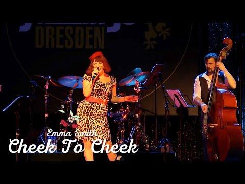 Cheek To Cheek (Ella Fitzgerald Cover) - Emma Smith