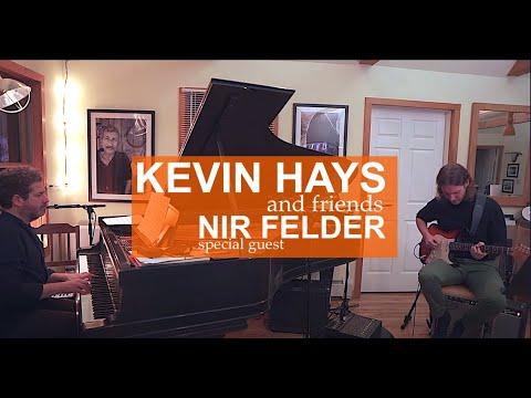 Kevin Hays with Nir Felder
