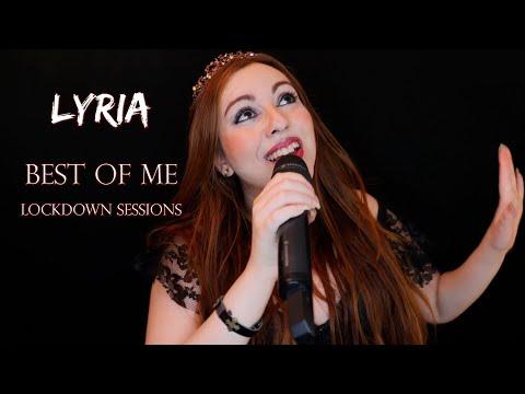 Lyria - Best Of Me (Lockdown Sessions)