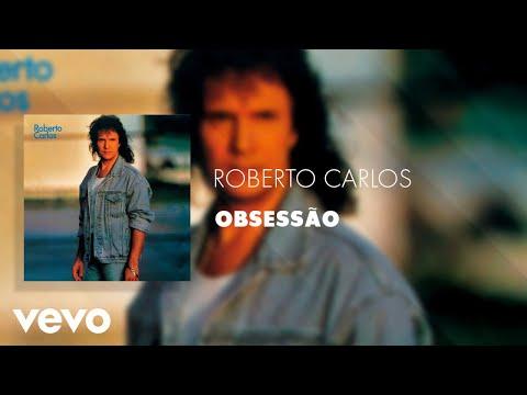 Roberto Carlos - Obsessão (Áudio Oficial)