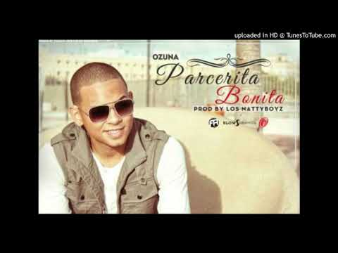 Ozuna - Parcerita Bonita (Prod By Los Natty Boyz) (2012)