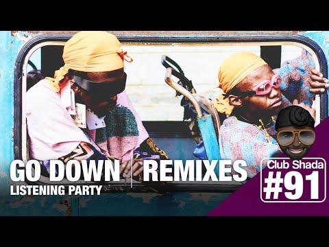 Club shada #91 - Go Down Remixes | Ma meilleure amie Remixes