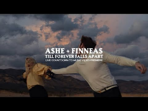 Ashe & FINNEAS - Till Forever Falls Apart (Live Countdown to Music Video Premiere)