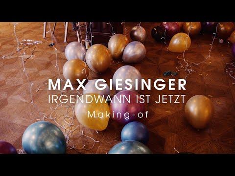 Max Giesinger - Irgendwann ist jetzt (Making-of)