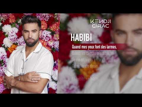 Kendji Girac - Habibi (Lyrics vidéo)