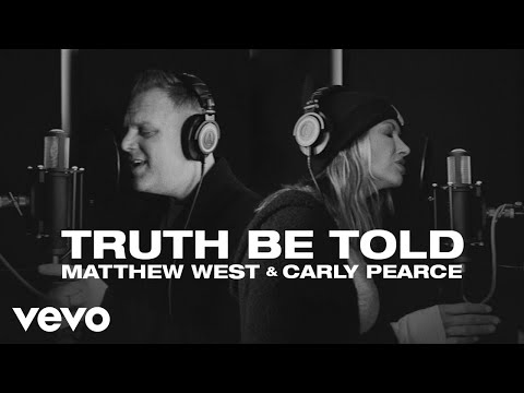 Matthew West, Carly Pearce - Truth Be Told (Official Video)