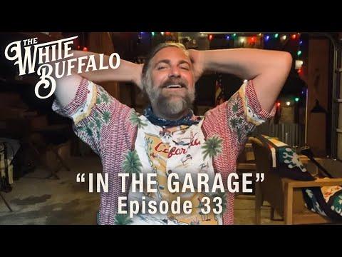 The White Buffalo - Fantasy - In The Garage: Episode 33