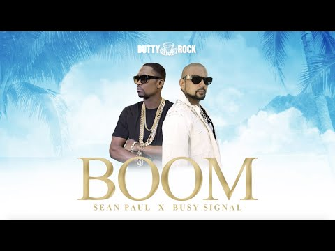 Busy Signal, Sean Paul - Boom (Official Audio)
