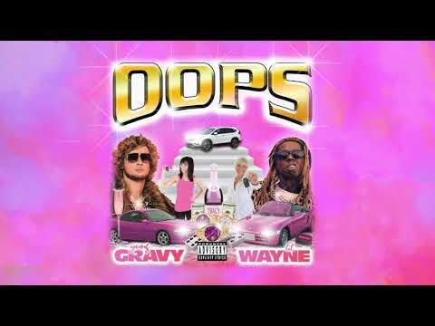 Yung Gravy w/ Lil Wayne - oops!!!