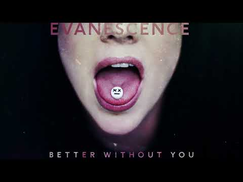 Evanescence - Better Without You (Official Audio)