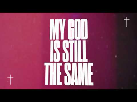 SANCTUS REAL   MY GOD IS STILL THE SAME - Official Lyric Video