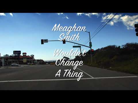 Wouldn't Change A Thing Lyric Video