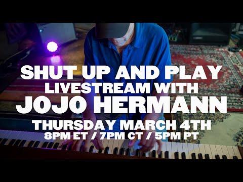 "Jojo Hermann ""Shut Up And Play"" Ep. 06 | 03/04/21, The Purple Building, East Nashville, TN"