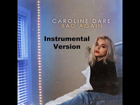 Bad Again | Instrumental Version | Caroline Dare