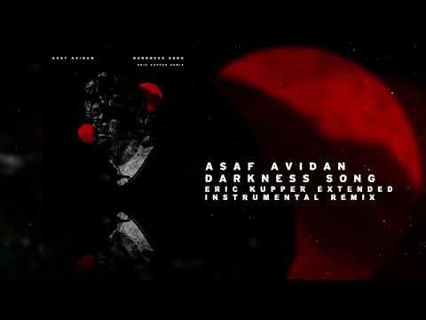 Asaf Avidan - Darkness Song (Eric Kupper Extended Instrumental Remix)