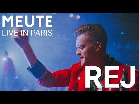 MEUTE - Rej (Live in Paris)