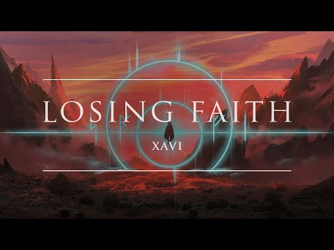 Xavi - Losing Faith | Ophelia Records