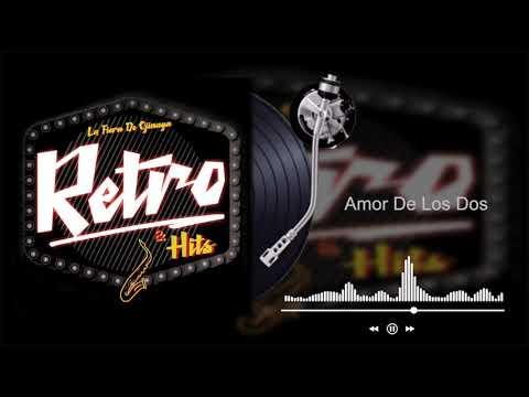 La Fiera De Ojinaga - Amor De Los Dos - Retro & Hits (Audio)