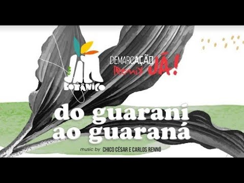 DO GUARANI AO GUARANÁ [feat Lenine] | Gilberto Gil, Coral Guarani Tenonderã, DJ MAM e Rodrigo Sha