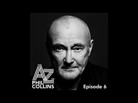 Phil Collins - The A – Z of Phil Collins Podcast (T is for Touring - Episode 6)