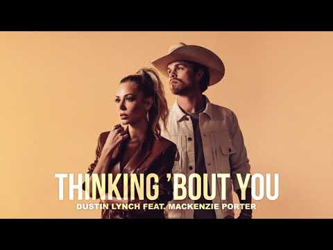 Thinking 'Bout You (feat. MacKenzie Porter) [Official Audio]