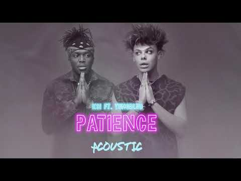 KSI – Patience (feat. YUNGBLUD) (Acoustic) [Official Audio]