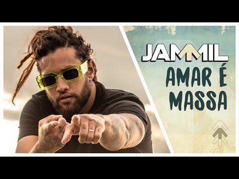 Jammil e Uma Noites - Amar é Massa