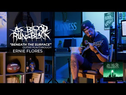 As Blood Runs Black - Beneath The Surface - Guitar Play-through - Ernie Flores