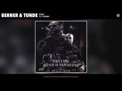 Berner & Tunde feat. Cozmo - Itch (Audio)