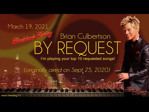 Flashback Friday - The Hang with Brian Culbertson - Top 10 By Request