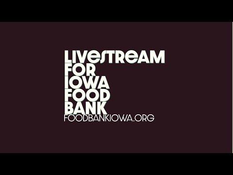 LIvestream for Food Bank of Iowa