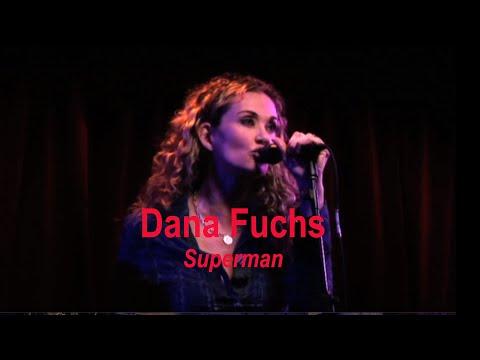 Dana Fuchs | Superman